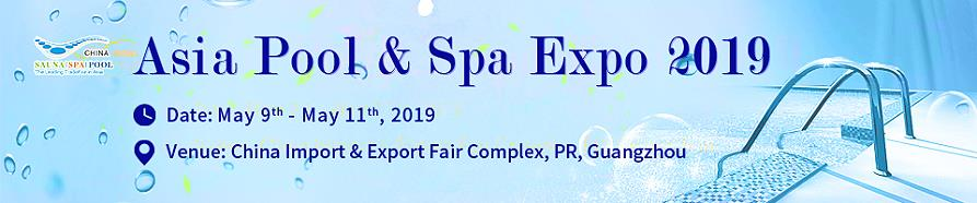 Asia Pool & Spa Expo 2019 Guangzhou Chine.
