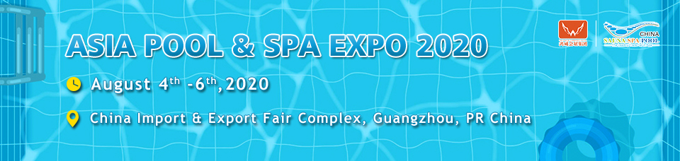 Asia Pool & Spa Expo 2020 Guangzhou Chine Covid-19