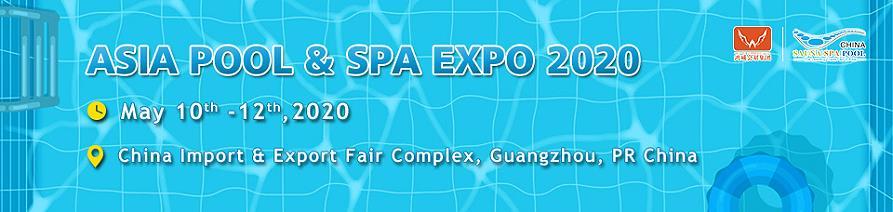 Asia Pool & Spa Expo 2020 Guangzhou Chine